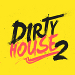 Dirty House Vol 2