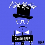 MASTERS, Keith - Electromajic (The Remixtape) (Front Cover)