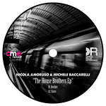 NICOLA AMORUSO/MICHELE BACCARELLI - The House Brothers EP (Front Cover)