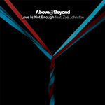 ABOVE & BEYOND feat ZOE JOHNSTON - Love Is Not Enough (Front Cover)