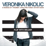 NIKOLIC, Veronika - Play With Melody (Front Cover)