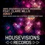 BOUFARISSI, Amine/RONNIE SKENDERAJ feat CLAIRE WILLIS - Away (Front Cover)