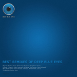 VARIOUS - Best Remixes Of Deep Blue Eyes (Front Cover)