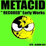 METACID - Recoded (Early Works) (Front Cover)