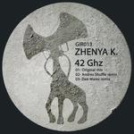 ZHENYA K - 42 Ghz (Front Cover)