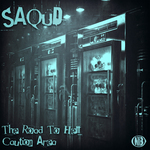 SAQUD - The Road To Hell (Front Cover)