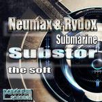 NEUMAX & RYDOX/SUBSTOR - Submarine (Front Cover)