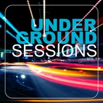 VARIOUS - Underground Sessions Vol 1 (Front Cover)