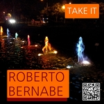 BERNABE, Roberto - Take It (Front Cover)