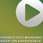 MARIANO, Francesco - Keep On Experience (Front Cover)