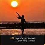 JACOB HENRY/TOM FALL - Silk Royal Showcase 02 (DJ Mixes) (Front Cover)