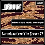 REY, Mark/POL TUSET/PROTECK/HOMMA HONGANJI - Barcelona Love The Groove EP (Front Cover)