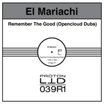 Remember The Good (Opencloud Dubs)