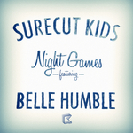 SURECUT KIDS feat BELLE HUMBLE - Night Games (Front Cover)