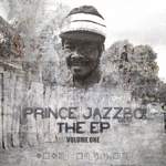 PRINCE JAZZBO - The EP Vol 1 (Front Cover)
