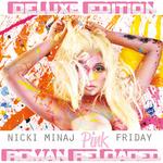 MINAJ, Nicki - Pink Friday ... Roman Reloaded (edited) (Front Cover)