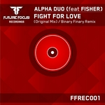 ALPHA DUO feat FISHER - Fight For Love (Front Cover)