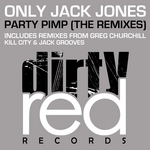 ONLY JACK JONES - Party Pimp (The remixes) (Front Cover)