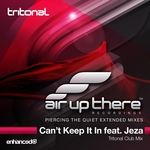 TRITONAL feat JEZA - Can't Keep It In (Front Cover)