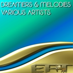 VARIOUS - Dreamers & Melodies (Front Cover)
