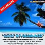 Amor En Acapulco (The Remixes)