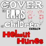 HELMUT HUNES - Cover The Ears Of Children (Front Cover)