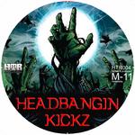 M 11 - Headbangin Kickz (Front Cover)