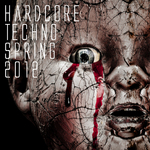 VARIOUS - Hardcore & Techno Spring 2012 (Front Cover)