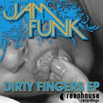 JAM FUNK - Dirty Fingers EP (Front Cover)