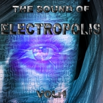 VARIOUS - The Sound Of Electropolis Vol 1 (A Great Soundtrack Of Electro & House) (Front Cover)