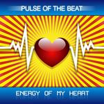 PULSE OF THE BEAT - Energy Of My Heart (Front Cover)