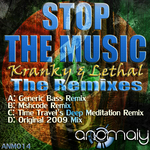 KRANKY & LETHAL - Stop The Music: The Remixes EP (Front Cover)