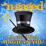 BOSH, Charlie - Magic In You (Front Cover)