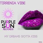 TIRRENIA VIBE - My Dreams Gotta Kiss (Front Cover)