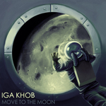 KHOB, Iga - Move To The Moon (Front Cover)