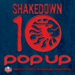 VARIOUS - Pop Up - 10 Year Tribute To Shakedown (Front Cover)