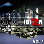 Miami To Ibiza 2012 Vol 1
