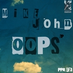 JOHN, Mike - Oops EP (Front Cover)