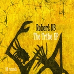 ROBERT DB - The Tribe EP (Front Cover)
