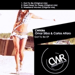 SILBA, Omar/CARLOS ALFARO - Got To Be (Front Cover)
