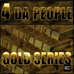 4 DA PEOPLE - Gold Series Vol 1 (Front Cover)