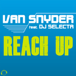 VAN SNYDER feat DJ SELECTA - Reach Up (The Hands Up Remixes) (Front Cover)