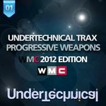 Undertechnical Trax Progressive Weapons (WMC 2012 Edition)