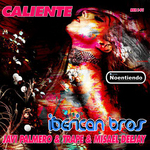IBERICAN BROS/MISAEL DEEJAY/JAVI PALMERO/TRAPE - Caliente (Front Cover)