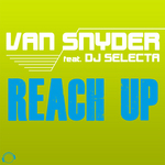 VAN SNYDER feat DJ SELECTA - Reach Up (Front Cover)