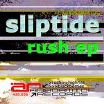 SLIPTIDE - Rush EP (Front Cover)