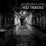 PRODUCTION UNIT - ICU Tracks (Front Cover)