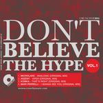 MICROLAKE/ASZENT/KOMKA/MARI PERRELLI - Don't Believe The Hype Vol 1 (Front Cover)