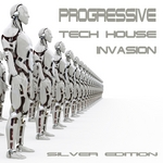 VARIOUS - Progressive Tech House Invasion (The Silver Edition) (Front Cover)
