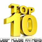 VARIOUS - Top 10 Deep House Anthems (The Very Best Of Quality Deepness House Productions) (Front Cover)